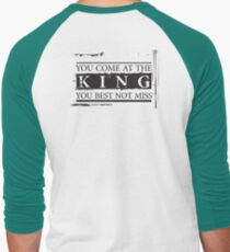 """""""You Come at the King, You Best Not Miss"""" - The Wire (Dark) Men's Baseball ¾ T-Shirt"""
