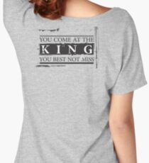 """You Come at the King, You Best Not Miss"" - The Wire (Dark) Women's Relaxed Fit T-Shirt"
