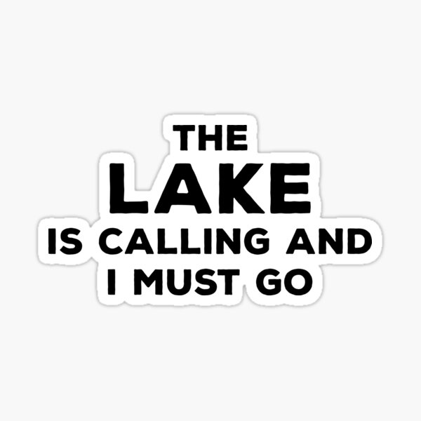 The Lake Is Calling Sticker