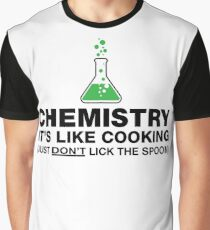 Funny Chemistry, Science Humor Graphic T-Shirt