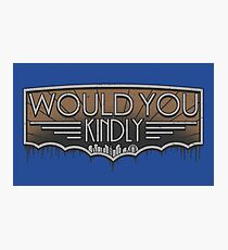 Would You Kindly Photographic Print