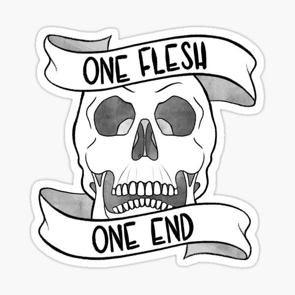 One Flesh, One End Sticker