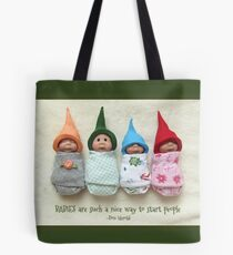 BABIES Are Such A Nice Way To Start People, Clay Babies Tote Bag