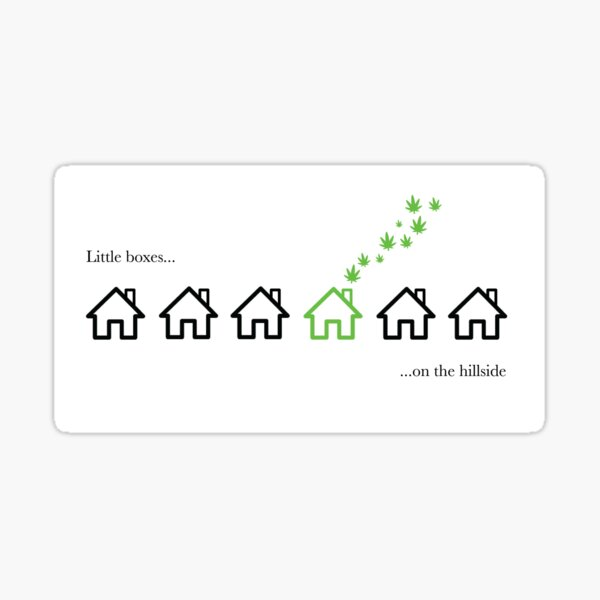 Weeds - Little boxes on the hillside Sticker