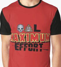 Dead Poo L - Maximum Effort Graphic T-Shirt