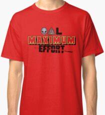 Dead Poo L - Maximum Effort Classic T-Shirt