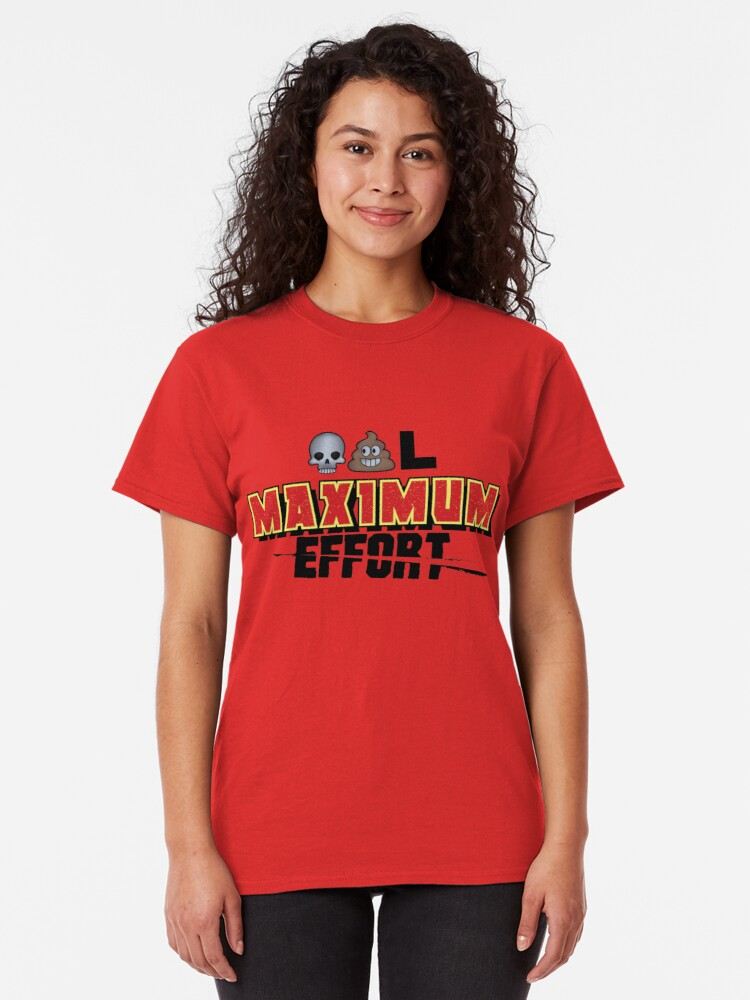 Alternate view of Dead Poo L - Maximum Effort Classic T-Shirt