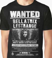 wanted bellatrix lestrange Graphic T-Shirt