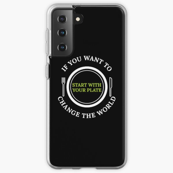 Change The World With Your Plate, Vegan, Plant Based, Meatless  Samsung Galaxy Soft Case
