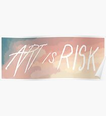 Art is Risk. Poster