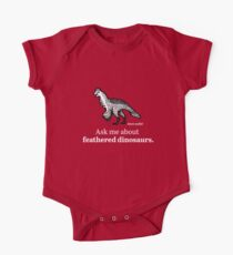 Ask Me About Feathered Dinosaurs One Piece - Short Sleeve