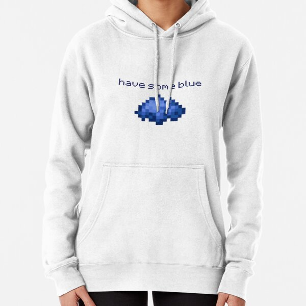 have some blue Pullover Hoodie
