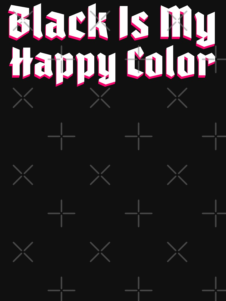 Black Is My Happy Color by RabbitLair