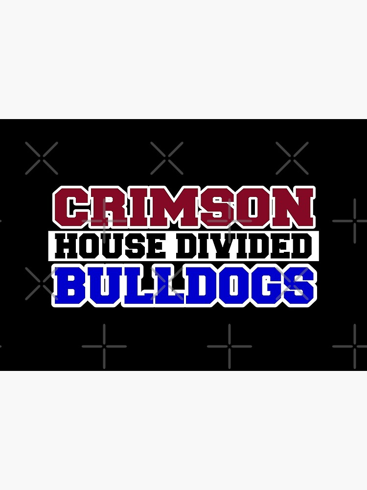 Crimson House Divided Bulldogs by Mbranco