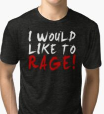 I WOULD LIKE TO RAGE!!! - Grog Strongjaw (White) Tri-blend T-Shirt