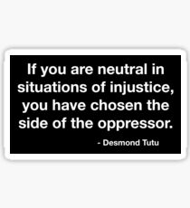 Desmond Tutu Oppressor Quote Sticker