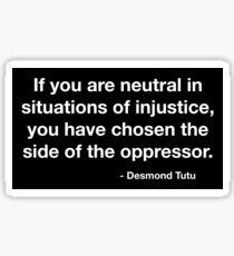 Desmond Tutu Oppressor Quote Sticker