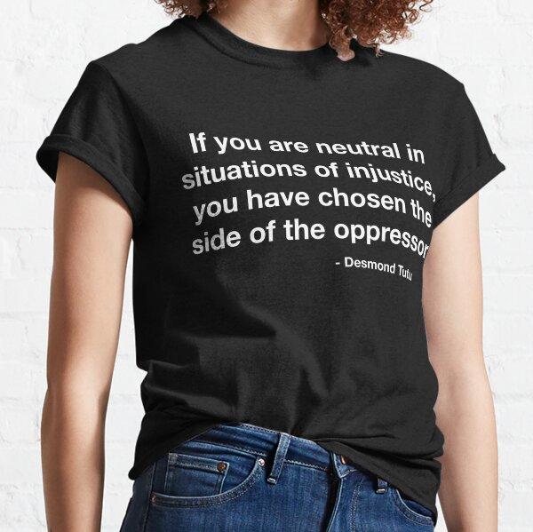 Desmond Tutu Oppressor Quote Classic T-Shirt