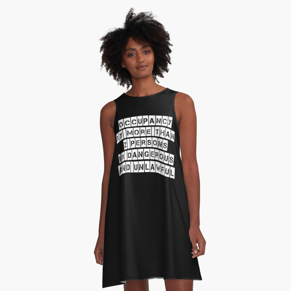 Occupancy (Black clothing) A-Line Dress