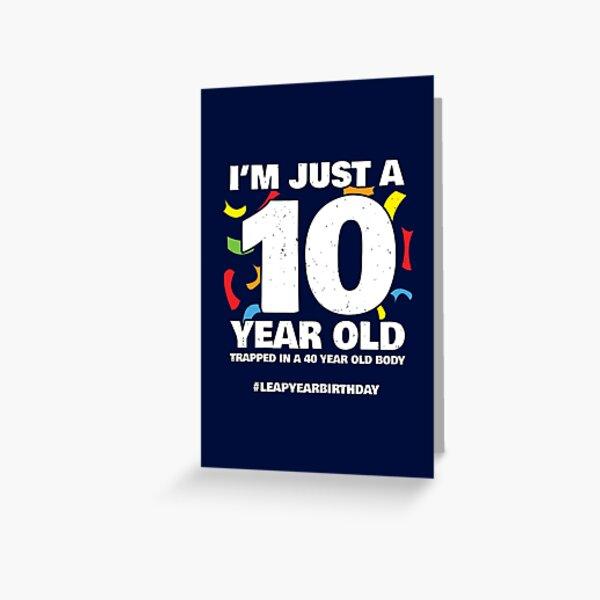 40 Year Old Birthday - Leap Year Meme - Leap Day Birthday Greeting Card