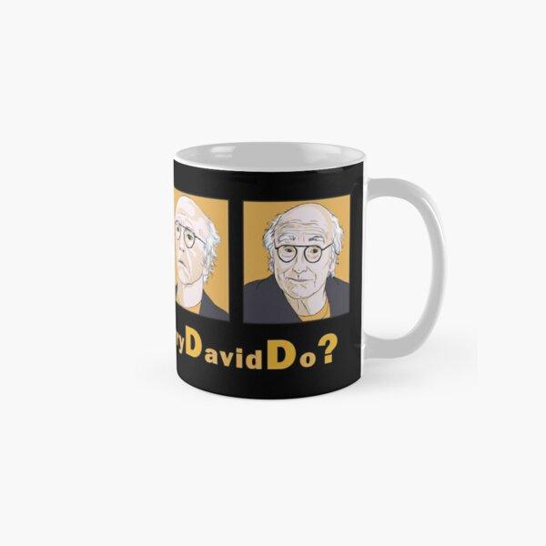 What Would Larry David Do? Classic Mug