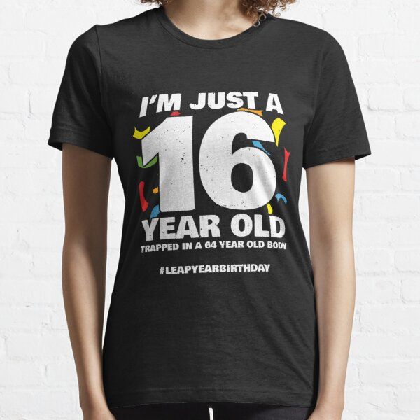 64 Year Old Birthday - Leap Year Meme - Leap Day Birthday Essential T-Shirt
