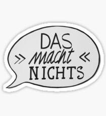 DAS MACH NICHTS! Sticker