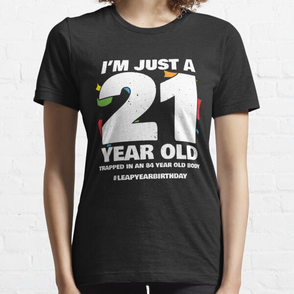 84 Year Old Birthday - Leap Day 2024 - Leap Year Birthday Essential T-Shirt