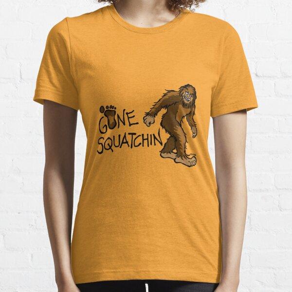Gone Squatchin Essential T-Shirt