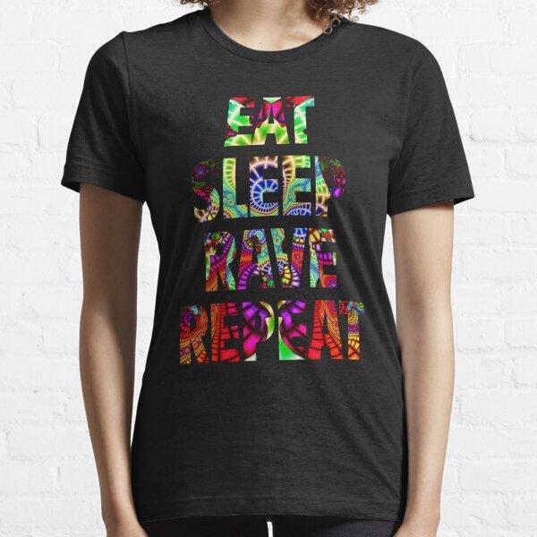 Eat Sleep Rave Repeat Essential T-Shirt