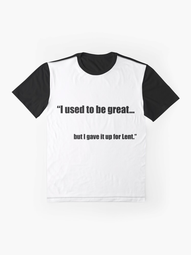 Alternate view of For The Humble Christian at Lent Graphic T-Shirt