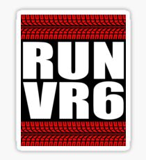 RUN VR6 sticker Sticker