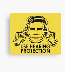 Use Hearing Protection (Factory)  Canvas Print