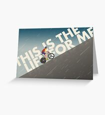 This is the Life for Me Greeting Card