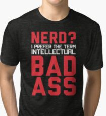Nerd? Tri-blend T-Shirt