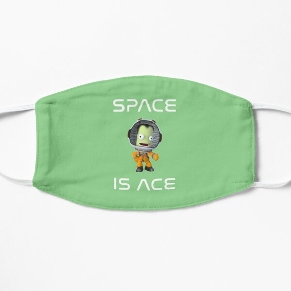 Copy of Space is ACE , Kerbal space program , Kerbals , kids cartoon Flat Mask