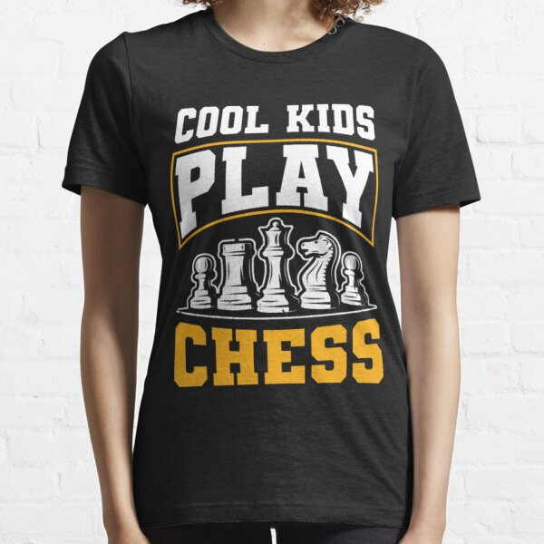 Cool Kids Play Chess Funny Gift Idea Essential T-Shirt