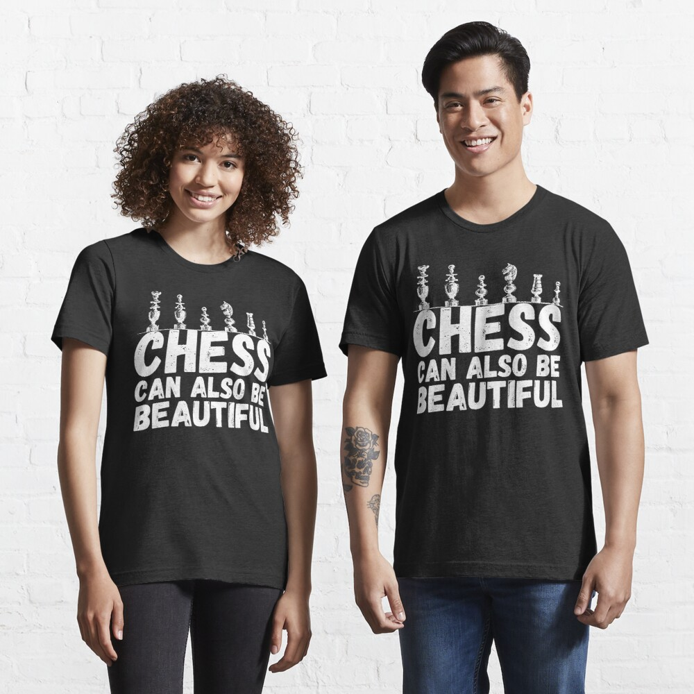 Chess can also be beautiful quote from The Queens Gambit Essential T-Shirt