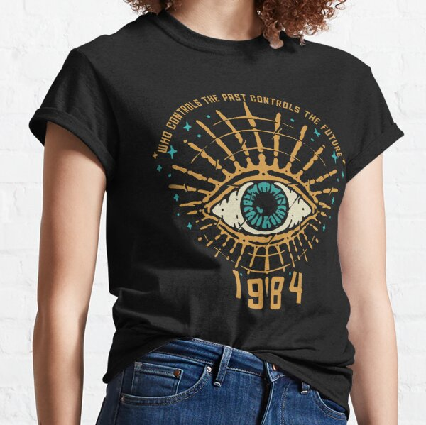 1984 George Orwell Control The Future Classic T-Shirt