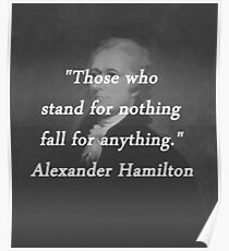 Hamilton - Stand for Nothing Poster