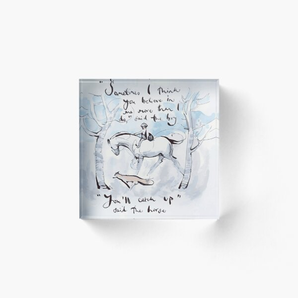 Sometimes I think you believe in me more than I do, charlie mackesy, guidance, Book lover Acrylic Block