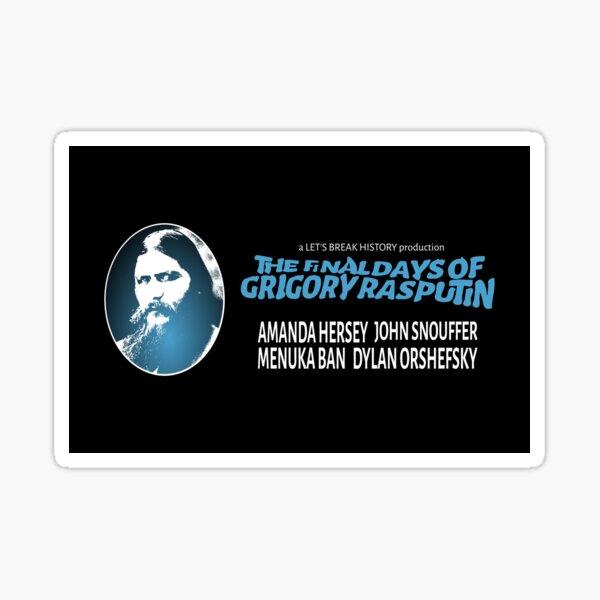 The Final Days of Grigory Rasputin Cast Sticker