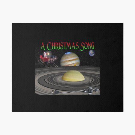 A Christmas Song Art Board Print