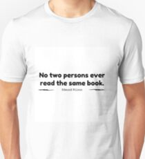 """No Two Persons Ever Read the Same Book"" - Edmund Wilson T-Shirt"