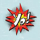 Yo Burst Comic Style by doonidesigns