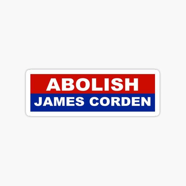 abolish james corden Sticker