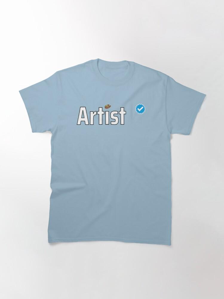 Alternate view of Verified Artist Classic T-Shirt