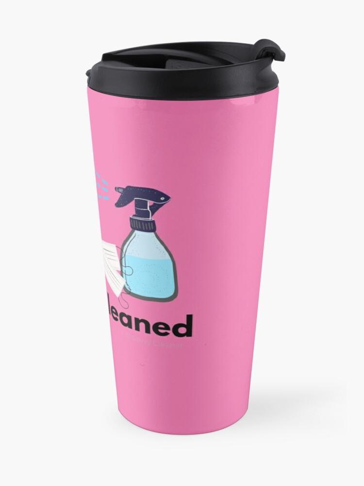 Alternate view of My House is QuaranCleaned Funny Housekeeping Gifts Travel Mug
