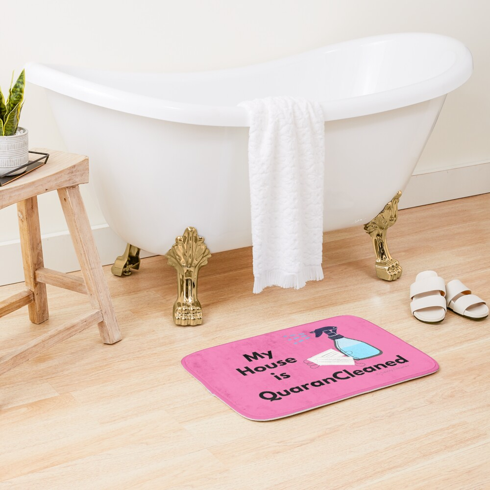My House is QuaranCleaned Funny Housekeeping Gifts Bath Mat