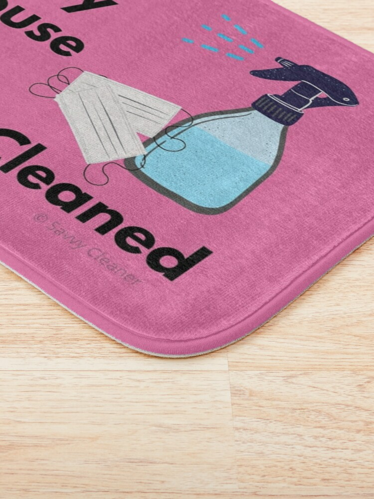Alternate view of My House is QuaranCleaned Funny Housekeeping Gifts Bath Mat